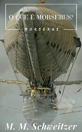 O que é Morserus?