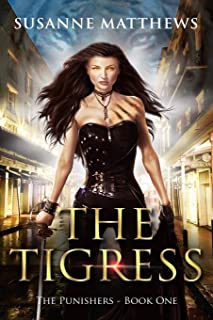 The Tigress: The Punishers: Book One: 1