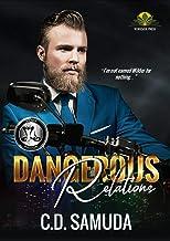 Dangerous Relations (Dangerous & Wilder Book 4)