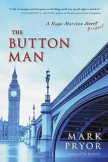 The Button Man: A Hugo Marston Novel (A Hugo Marston Novel Series Book 4)