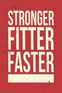Stronger, Fitter, Faster: 12 Week Undated Crossfit Journal - Record Personal Records, Benchmarks and WODs While You Train (Red Cover)