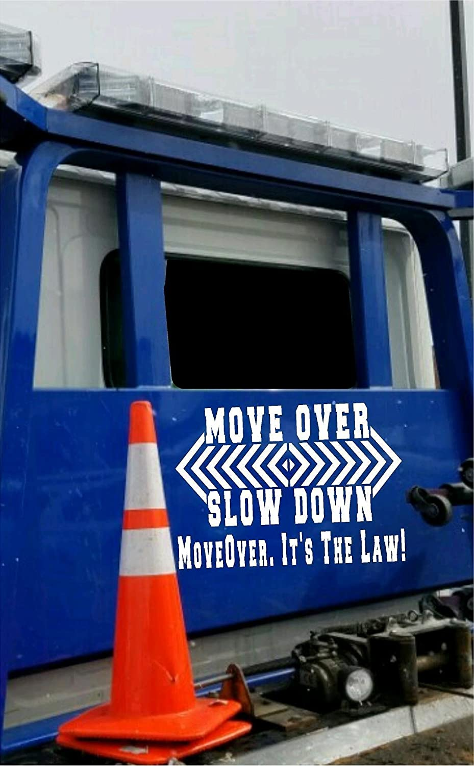 Rapid rise Move over slow down Mesa Mall it's the law window rear E tow Custom truck