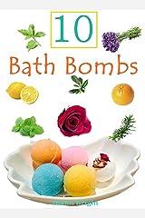 10 DIY Fun And Easy Bath Bomb Recipes Kindle Edition