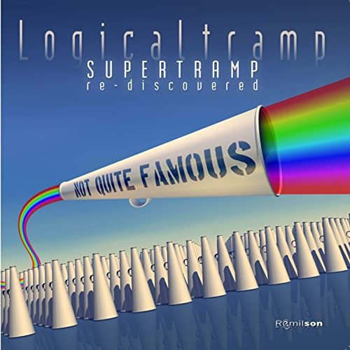 Not Quite Famous (Supertramp Re-Discovered)