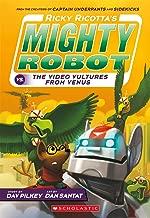 Ricky Ricotta's Mighty Robot vs. the Voodoo Vultures from Venus (Ricky Ricotta, No. 3)