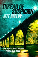 Thread of Suspicion (The Joe Tyler Series Book 2) Kindle Edition
