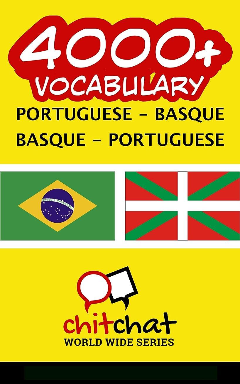 リビングルーム何よりも決定する4000+ Portuguese - Basque Basque - Portuguese Vocabulary (Portuguese Edition)