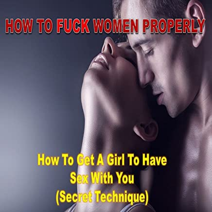 Getting a girl to have sex with you something