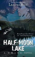 Half-Moon Lake (A G.R.I.T.S. Novel)