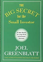The Big Secret for the Small Investor - A New Route to Long-Term Investment Success