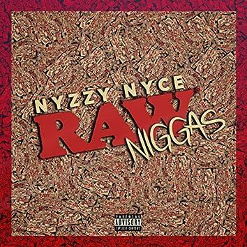Raw Niggas