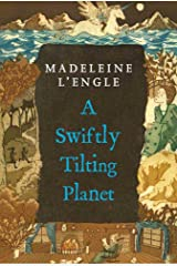 A Swiftly Tilting Planet (A Wrinkle in Time Book 3) Kindle Edition