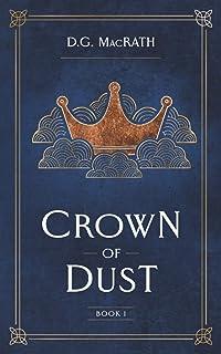 Crown of Dust: Enter a Uniquely Scottish Fantasy Realm