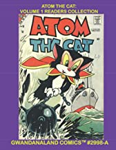 Atom The Cat: Volume 1 Readers Collection: Gwandanaland Comics #2998-A: Economical Black & White Version -- The Fish-Lovin...