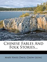 Chinese Fables And Folk Stories...