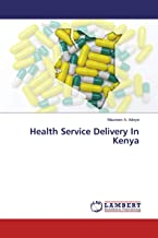 Health Service Delivery In Kenya