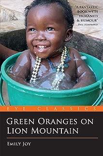 Green Oranges on Lion Mountain (Eye Classics)