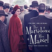 The Marvelous Mrs. Maisel: Season 1 Music From The Prime Original Series