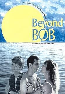 Beyond Bob