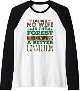 There's No Wifi In The Forest Quote - Hiking Lover Raglan Baseball Tee