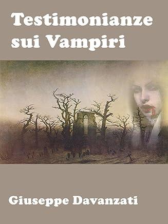 Testimonianze sui Vampiri: La Credenza del Vampiro