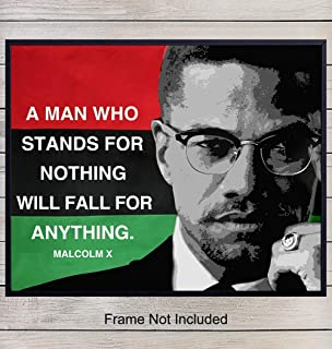 Malcolm X Inspirational Quote Wall Art - Motivational Home, Office, Classroom Decor - Gift for Teachers, Black, African American, Civil Right, Martin Luther King Fans- Unframed 8x10 Poster Photo Print