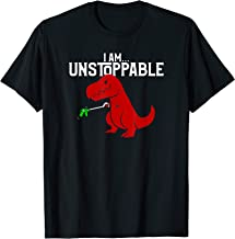 Cute & Funny I Am Unstoppable T-Rex Dinosaur T-Shirt