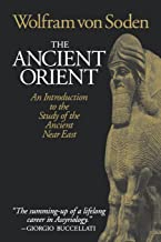 Ancient Orient: An Introduction to the Study of the Ancient Near East