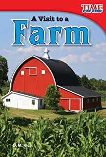 Teacher Created Materials - TIME For Kids Informational Text: A Visit to a Farm - Grade 2 - Guided Reading Level I