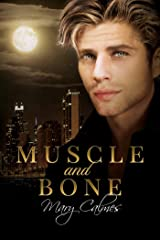 Muscle and Bone Kindle Edition