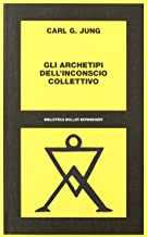 Scaricare Libri Gli archetipi dell'inconscio collettivo PDF