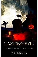 Tasting Evil: Volume 2 Kindle Edition