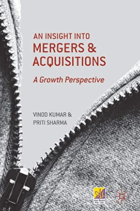 An Insight into Mergers and Acquisitions: A Growth Perspective