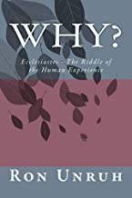 Why?: Ecclesiastes: The Riddle of the Human Experience