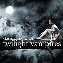 Classical Music for Twilight Vampires