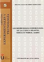 Geomorfología e hidrología de la cuenca Atlantis, sirenum terrae, Marte (Spanish Edition)