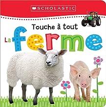 Apprendre Avec Scholastic: Touche ? Tout: La Ferme (French Edition)