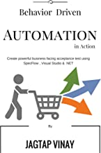 Behavior Driven Automation: In Action