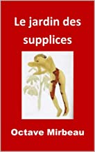 Le jardin des supplices (French Edition)