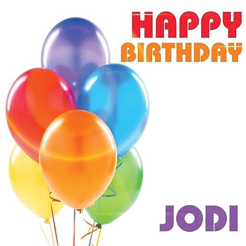 Happy Birthday Jodi Von The Birthday Crew Bei Amazon Music