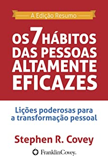 Os 7 Hábitos das Pessoas Altamente Eficazes (Portuguese Edition)