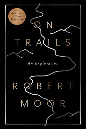 On Trails: An Exploration (English Edition)