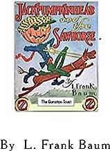 Jack Pumpkinhead and the Sawhorse - ILLUSTRATED: Oz Books in Miniature - No. 5