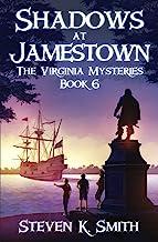 Shadows at Jamestown (The Virginia Mysteries)