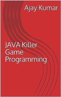 JAVA Killer Game Programming