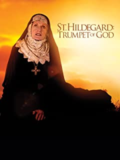 St. Hildegard: Trumpet of God