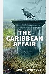 The Caribbean Affair Hardcover
