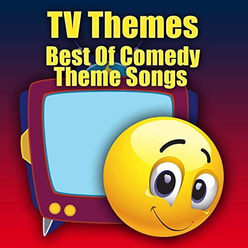 TV Themes - Best Of Comedy Theme Songs by The TV Theme