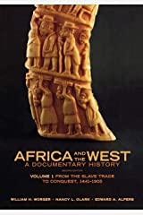 Africa and the West: A Documentary History, Vol. 1: From the Slave Trade to Conquest, 1441-1905 Paperback