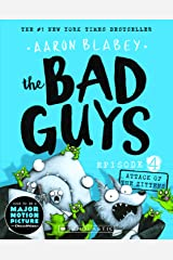 The Bad Guys Episode 4: Attack of the Zittens Paperback